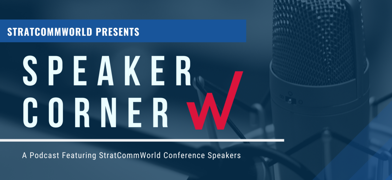 StratCommWorld Speaker Corner podcast