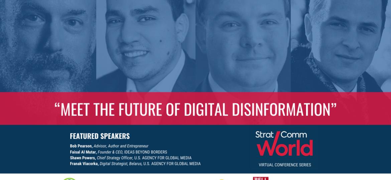 Meet the Future of Digital Disinformation Panelists